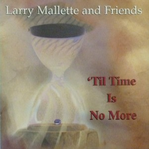 'Til Time Is No More CD